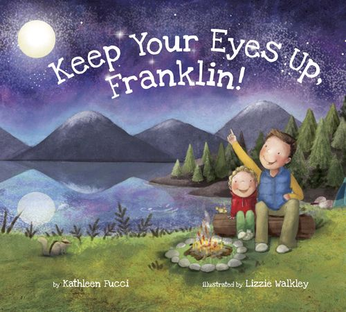 Working cover! By Kathleen Fucci | Illustrated by Lizzie Walkley: Keep Your Eyes Up, Franklin! Summer 2016 #griefbookforkids #grief #loss #hope