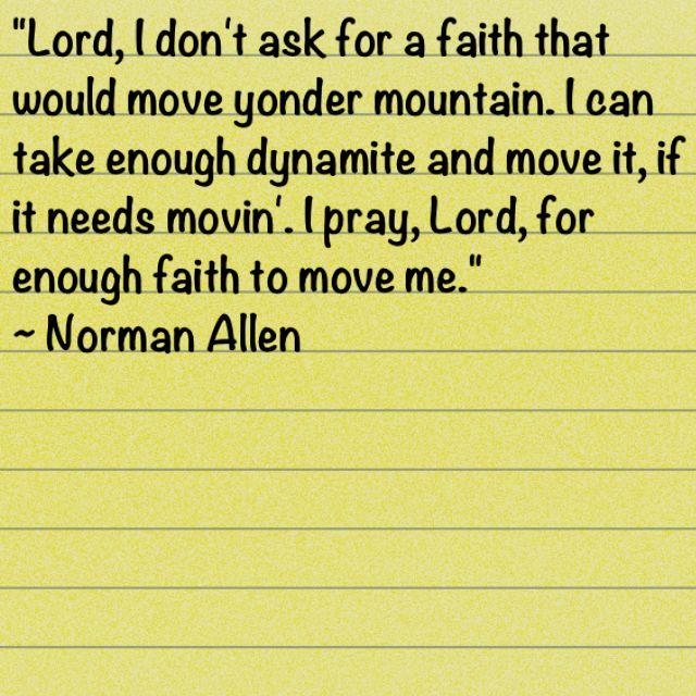 An Old Mountain Man S Prayer Words Mountains Mountain Man