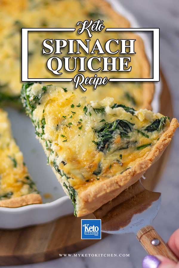 Best Keto Spinach Quiche Recipe Easy Low Carb Super Nutritious Recipe Low Carb Vegetarian Quiche Recipes Spinach Quiche Recipes