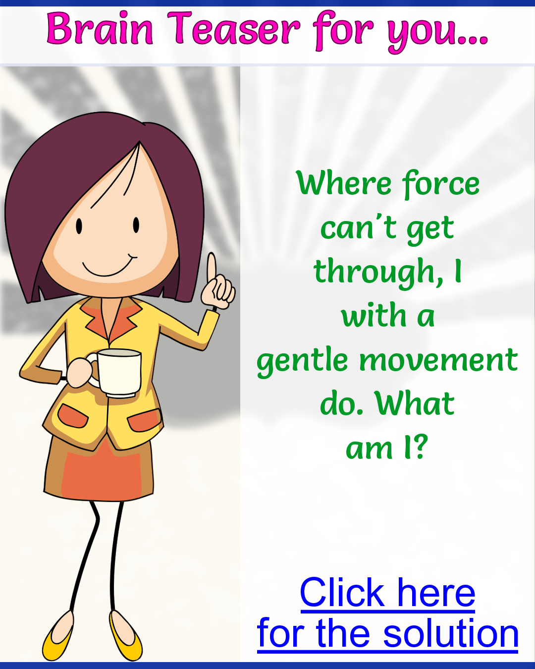 What am I? moving gently in 2020 Fun riddles with