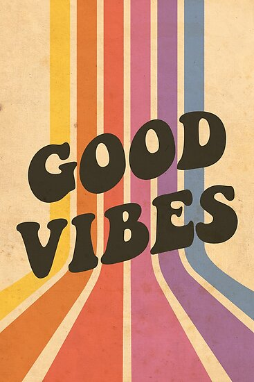Good Vibes Poster by Emma Lou   Graphics