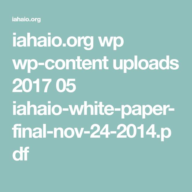 IahaioOrg Wp WpContent Uploads   IahaioWhitePaperFinal