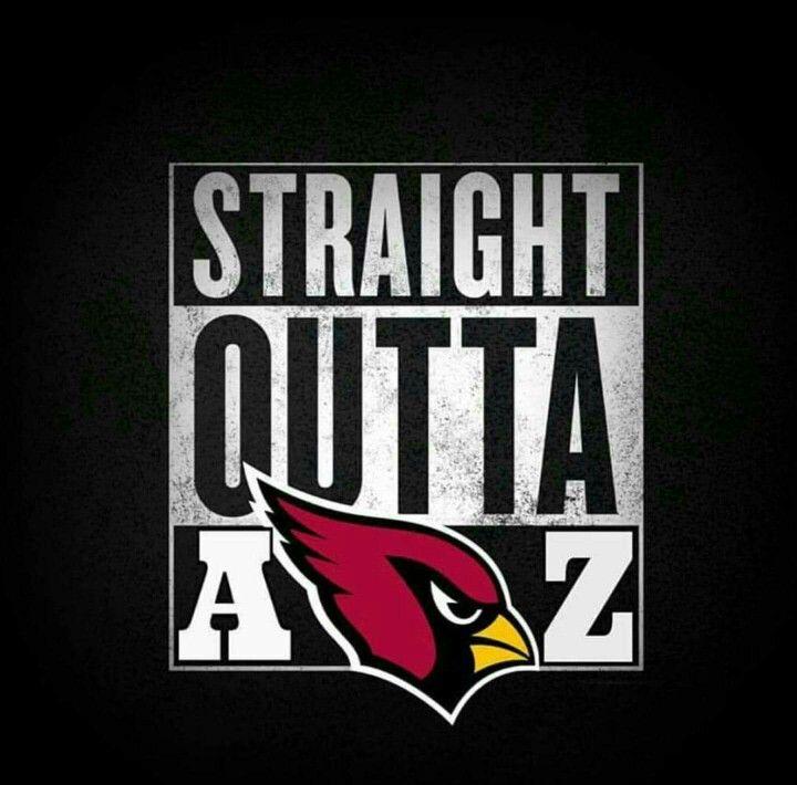 f3706d57 Straight Outta Arizona Baby!!! | Arizona Cardinals Everything ...