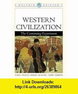 Western civilization the continuing experiment dolphin edition explore pdf tutorials and more western civilization the continuing experiment fandeluxe Choice Image