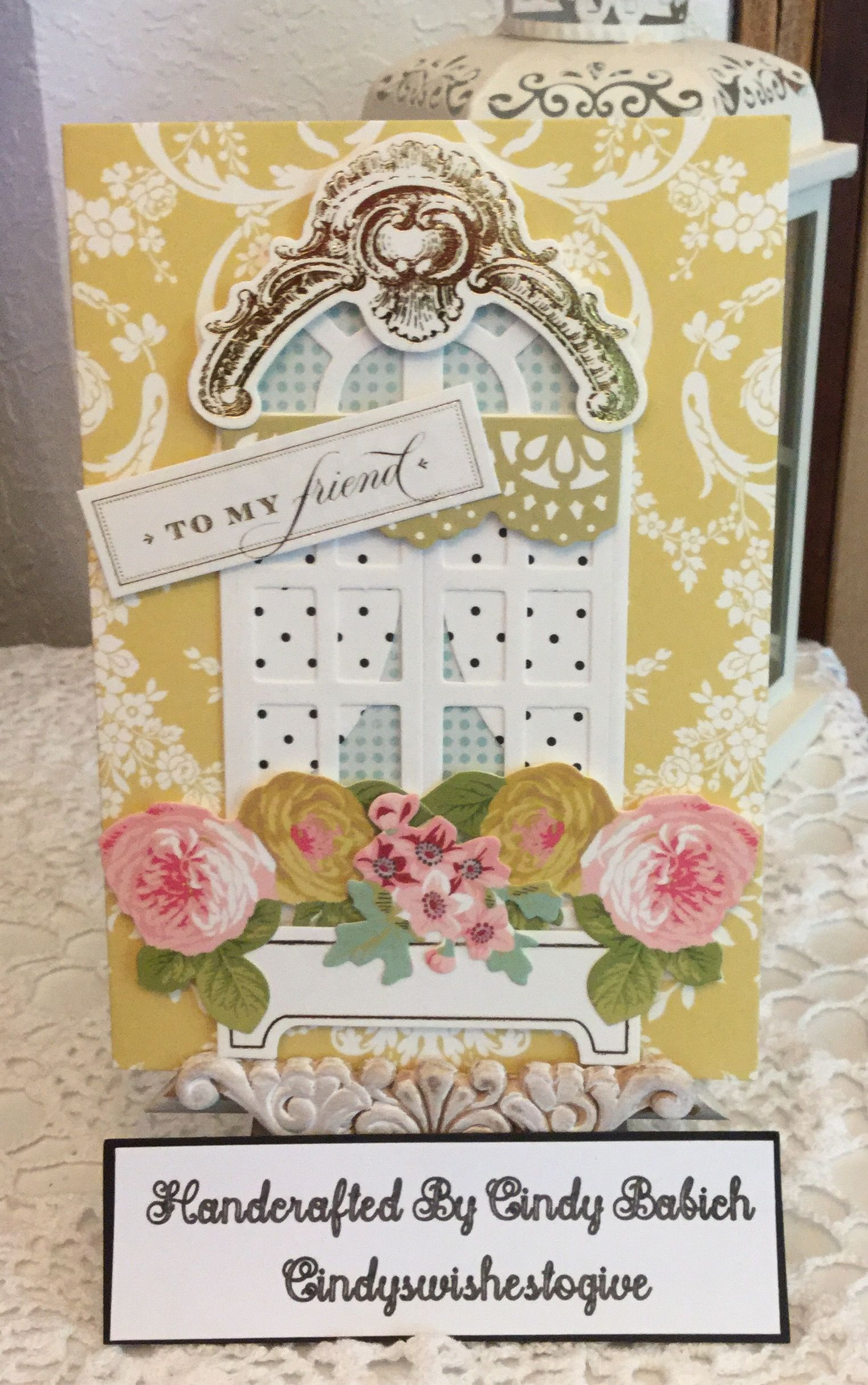 Friend Birthday Card Made With Anna Griffin Window Ledge Making Kit Handcrafted By Cindy Babich Cindyswishestogive 2017