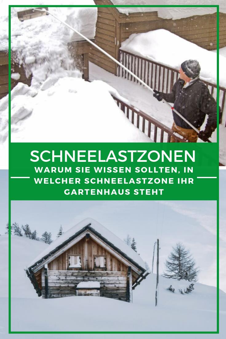 Gartenhaus Winter Warum Sie Wissen Sollten In Welcher Schneelastzone Ihr Gartenhaus Steht Gartenhaus Haus Schnee