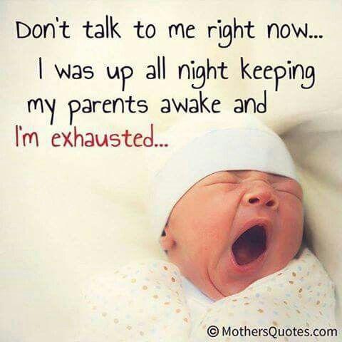 Baby Funny Mom Quotes Newborn Quotes Baby Jokes