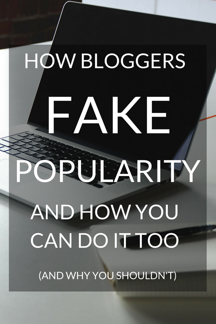 How bloggers fake popularity: how you can do it too, but also, why you shouldn't bother.