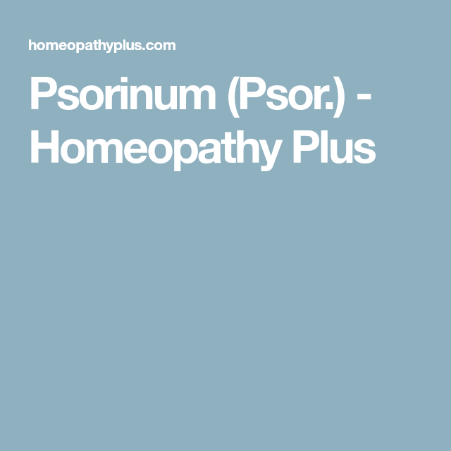 Psorinum (Psor ) - Homeopathy Plus | Homeopathy | Acne