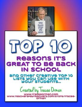Start the school year in a positive way! Inspired by David Letterman's top 10 lists, prompt your students to create their top 10 reasons it's GREAT to be back in school. Have them present to the class, Letterman-style. FREE download with handouts and examples.