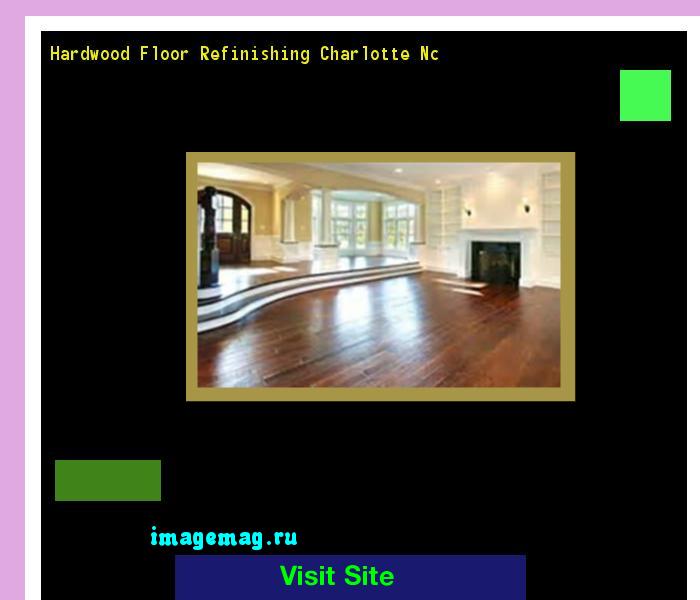 Hardwood Floor Refinishing Charlotte Nc 182634 The Best Image
