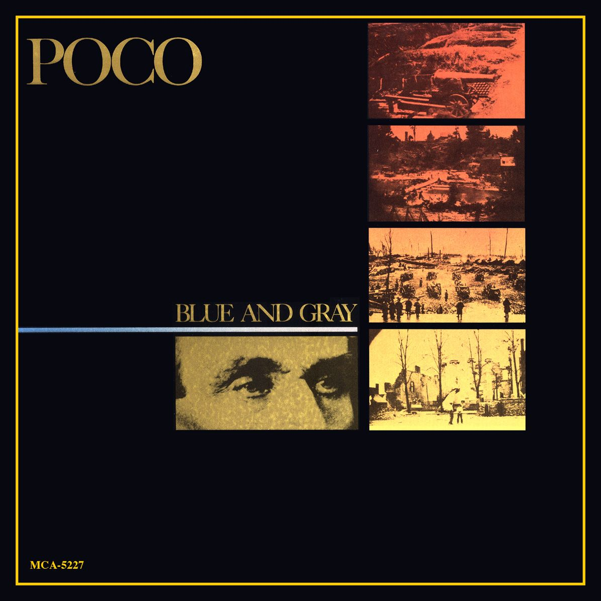 Blue And Gray 1981 Mca By Poco Lp Has A Us Civil War
