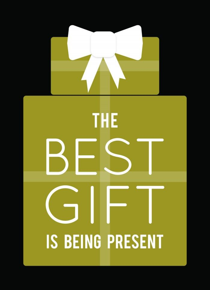 The best gift is being present. Free holiday card for Download.