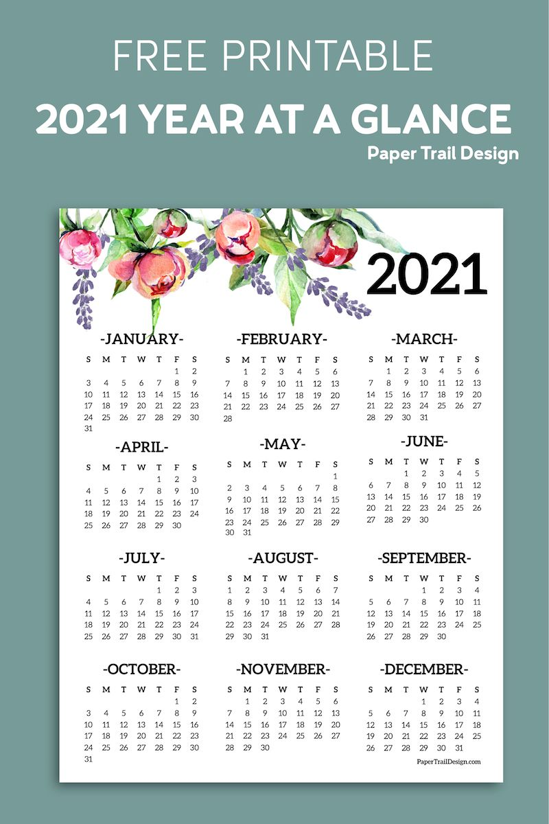 Free Printable 2021 One Page Floral Calendar Paper Trail Design In 2020 Paper Trail Free Printables Free Printable Calendar