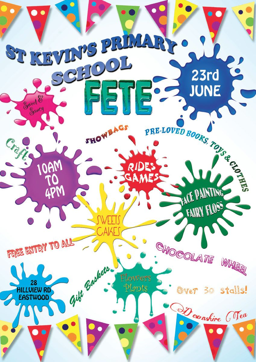 Poster design ideas for school - Lukas School Fete Come And Enjoy Yourselves And Support St Kevin S School At Eastwood
