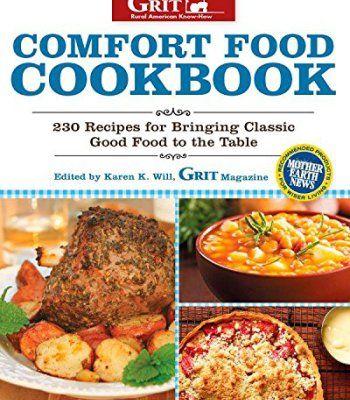Comfort food cookbook 230 recipes for bringing classic good food to comfort food cookbook 230 recipes for bringing classic good food to the table pdf forumfinder Images