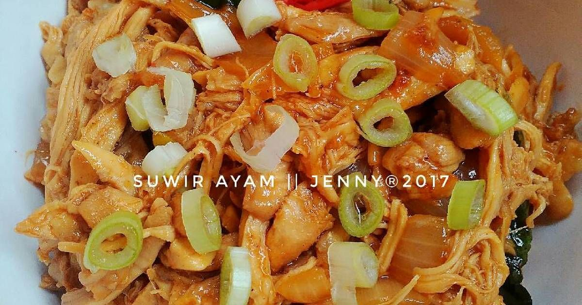 Resep Suwir Ayam Ala Kondangan Oleh Jenny Resep Resep Ayam Suwir Resep Makanan