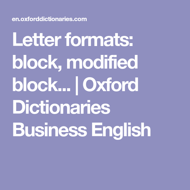 Letter Formats Block Modified Block   Oxford Dictionaries