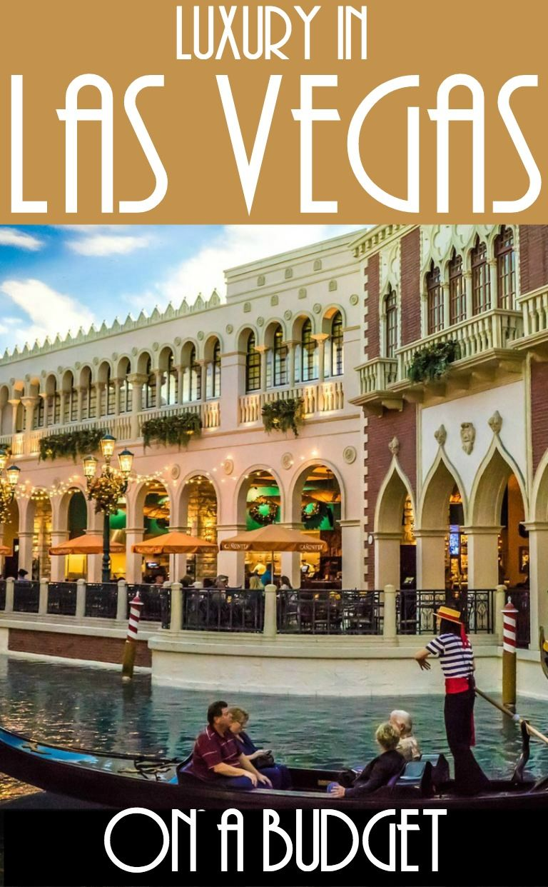 9 Las Vegas Travel Tips For Affordable Luxury Travellers