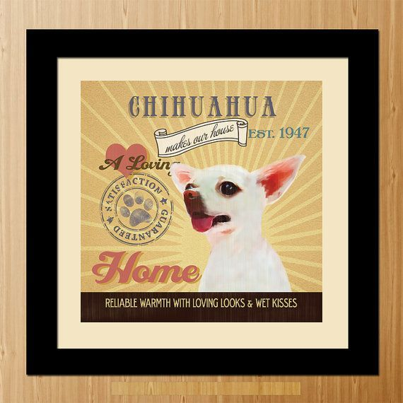 Chihuhua Art Ads | Chihuahua Dog Art Poster A0103710X10 by LegacyHouseArt on Etsy, $24.95