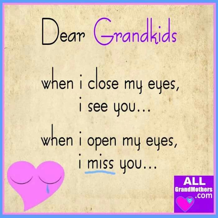 Oh how I miss you... Grandkids quotes