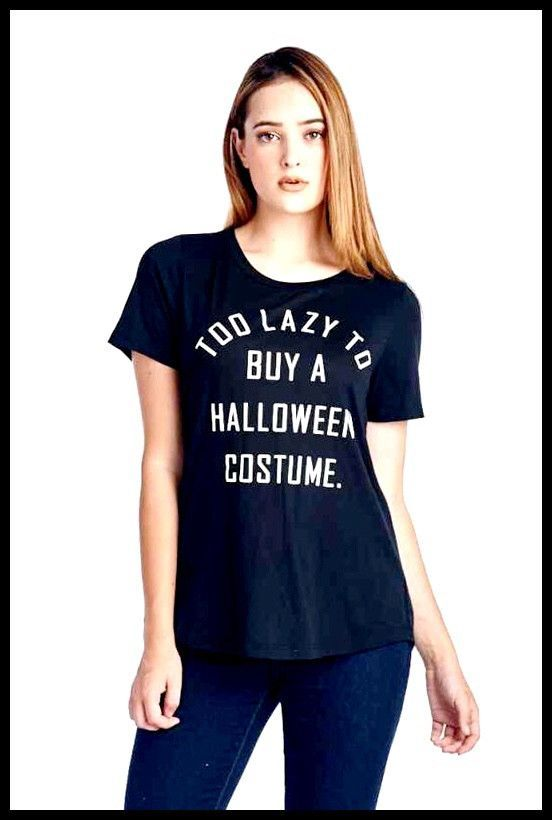 Too Lazy to Buy a Halloween Costume tee | Halloween costumes ...