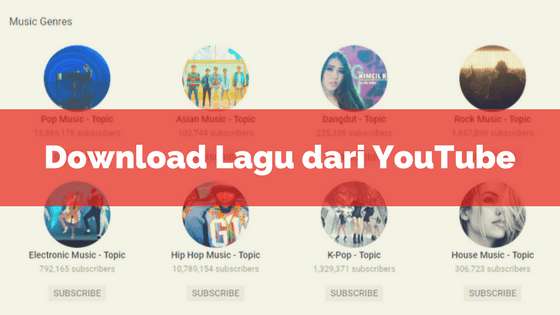 Cara Download Lagu Dari Youtube Jadi Mp3 Video Musik Lagu Musik