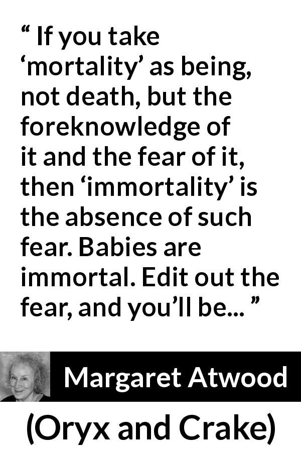 Margaret Atwood Quotes #margaretatwood
