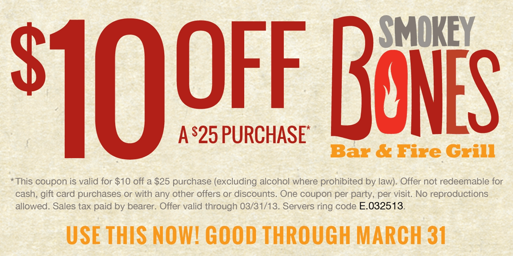 10 Off 25 At Smokey Bones Bar Fire Grill Coupon Via The Coupons App Smokey Bones Free Printable Coupons Printable Coupons