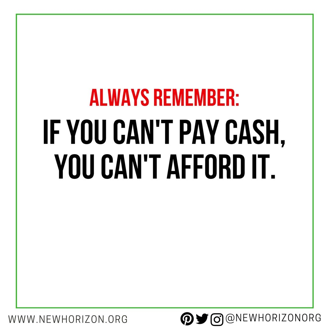 If You Can T Pay Cash You Can T Afford It More Personal Finance Tips Here Finance Quotes Personal Finance Printables Personal Finance