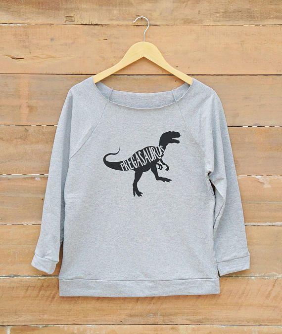 5cc6e8a7a28bf Women sweatshirt Pregasaurus shirt funny top graphic tshirt Sweatshirts  gift present ideas christmas sweatshirt gift for girlfriend ladies gifts  women gifts ...