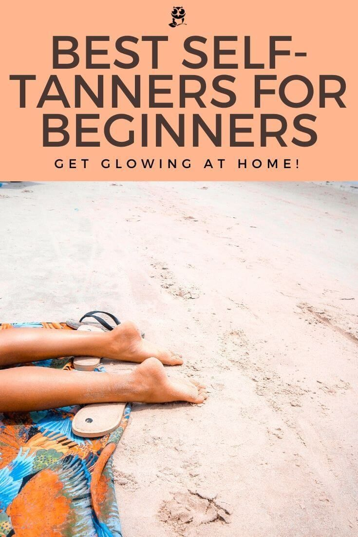 Top 3 Picks For Best Self-Tanner For Beginners: Get