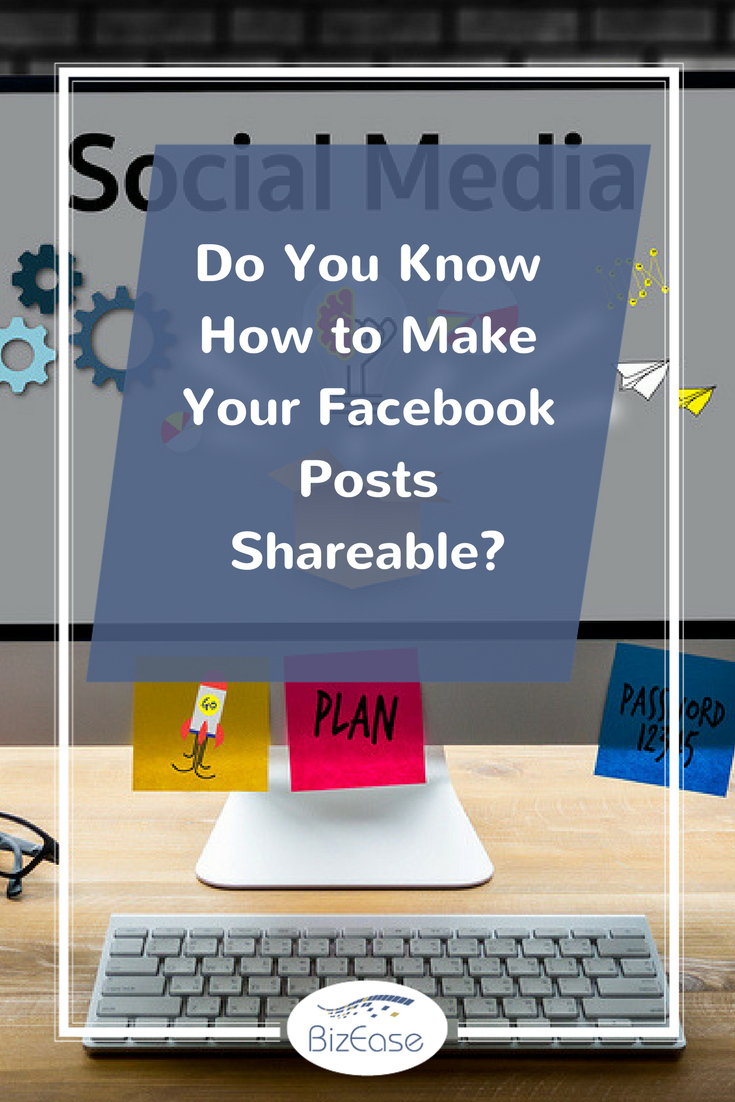 Do You Know How To Make Your Facebook Posts Shareable Facebook Posts Facebook Quotes Make Facebook