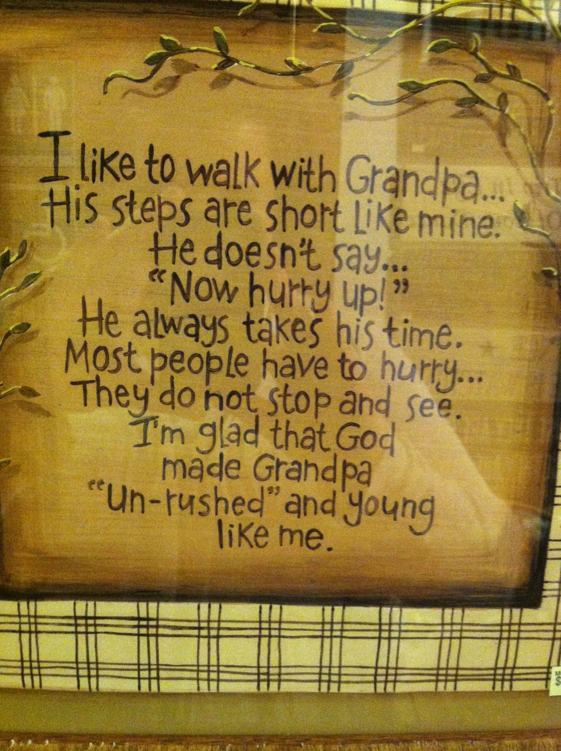 Grandpa grandpa quotes family quotes words