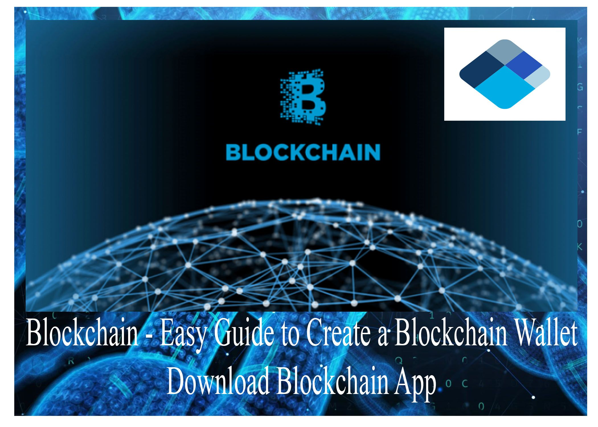 Blockchain Easy Guide to Create a Blockchain Wallet