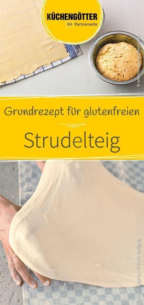 Grundrezept für glutenfreien Strudelteig #glutenfreierezepte