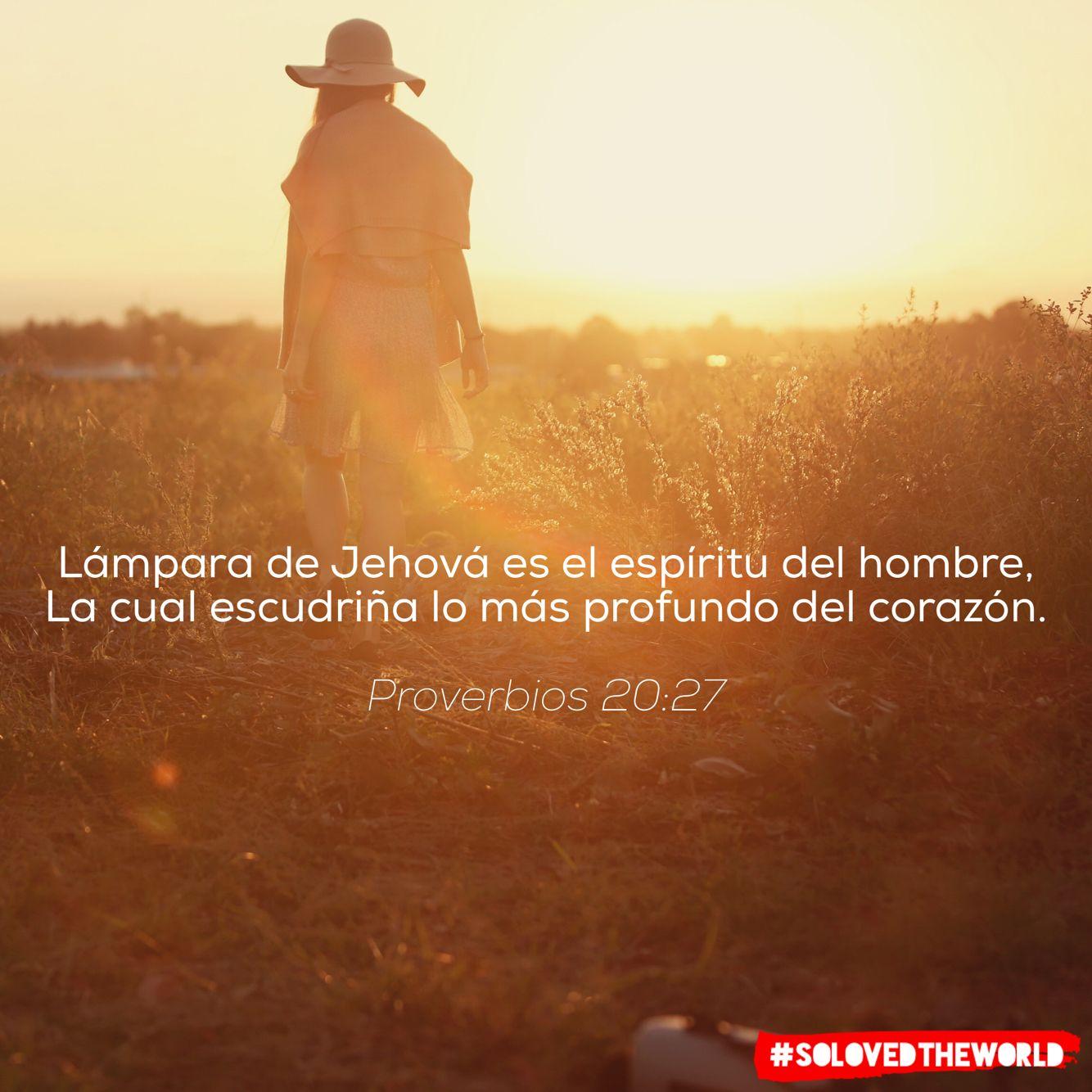 Lámpara de Jehová es el espíritu del hombre, La cual escudriña lo más profundo del corazón. Proverbios 20:27 #jesus #god #gospel #bible #love #solovedtheworld