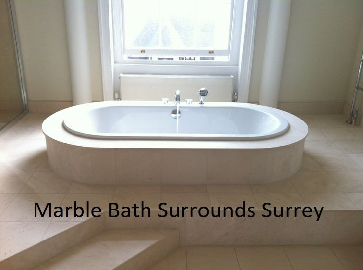 Get Stunning Marble Bath Surrounds Surrey at good prices, for more ...