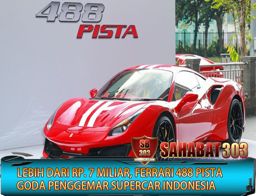 Komunitas Sahabat Lebih Dari Rp 7 Miliar Ferrari 488 Pista Goda Penggemar Supercar Indonesia Ferrari Indonesia Sahabat
