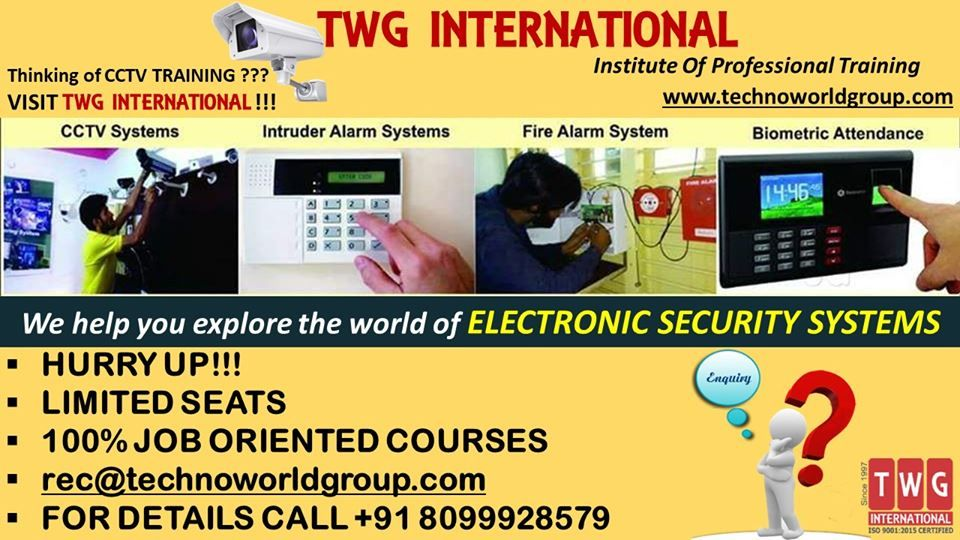 Twginternational Institute Of Professionaltraining Www Technoworldgroup Com Thinking Of Cctvt Electronic Security Systems Health And Safety Safety Training