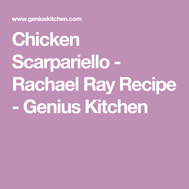 Chicken Scarpariello - Rachael Ray Recipe - Food.com