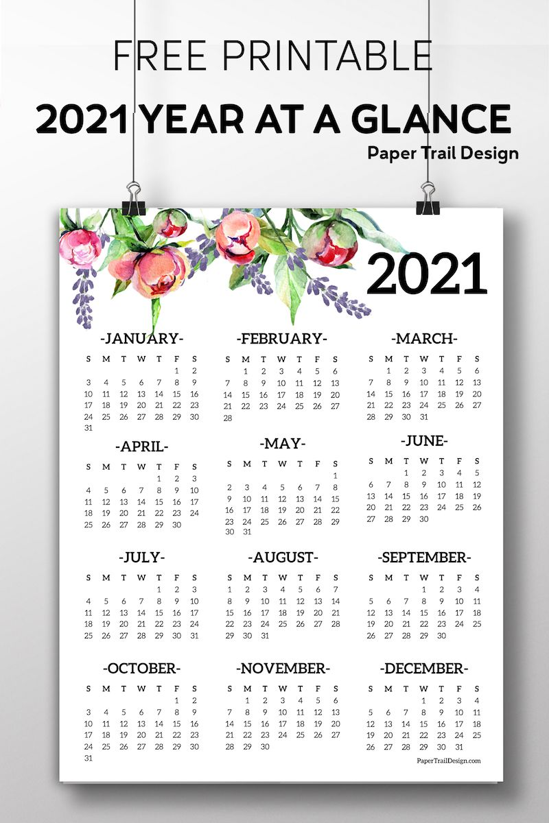 Free Printable 2021 One Page Floral Calendar Paper Trail Design In 2020 Paper Trail Planner Printables Free At A Glance Calendar
