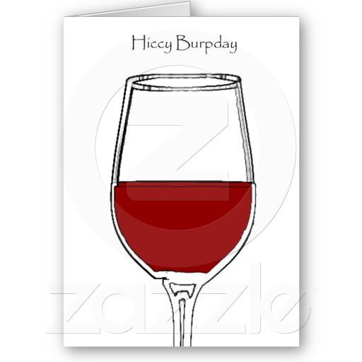 Hiccy Burpday Happy Birthday With Red Wine Card Red Wines Happy