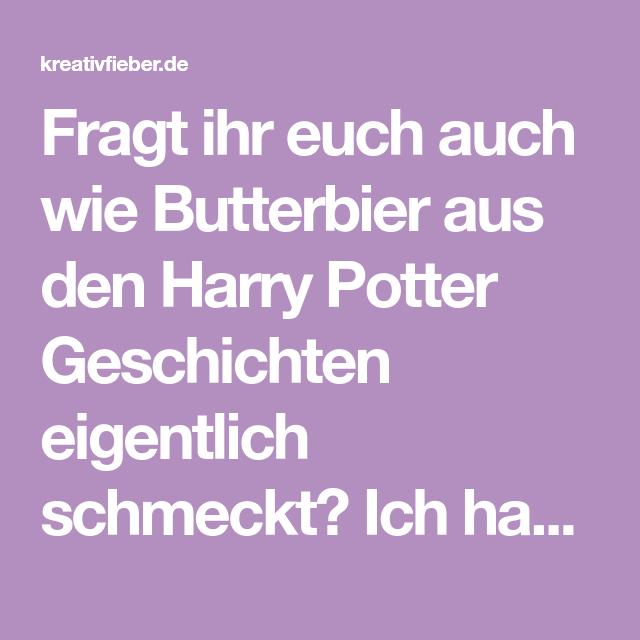 Butterbier Rezept für eine Harry Potter Party