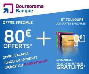 Boursorama Banque : comment gagner 80 euros de bonus pour sa première ouverture d'un compte courant ou joint grâce au système de parrainage...