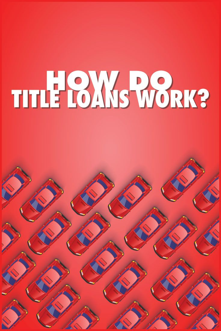 how does car title loans work