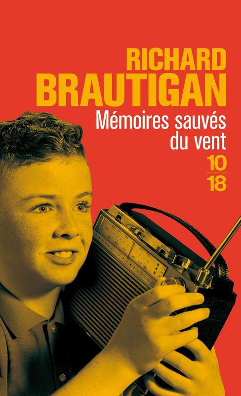 Memoires Sauves Du Vent De Richard Brautigan Editions 10 18 Litterature Americaine Nancy Sinatra Memoire
