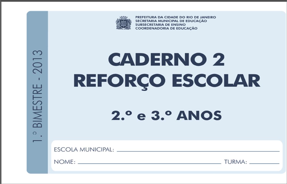 CADERNO 2 REFORÇO ESCOLAR ELABORADO PELA SECRETÁRIO DO RIO DE JANEIRO