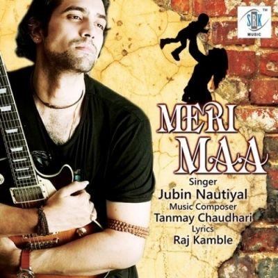 Meri Maa By Jubin Nautiyal Download Mp3 Song Mp3mad Com Songs Singer Mp3 Song