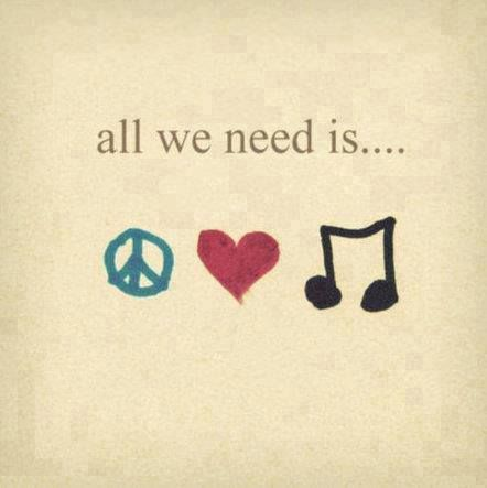 All We Need Is Peace Love And Music Peace And Love Music Quotes Words